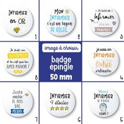 Badge épingle infirmier - 50 mm - Choix de l'image