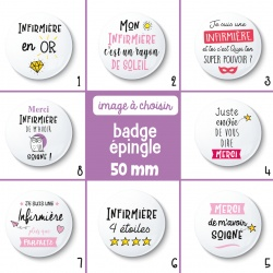 Badge épingle infirmière - 50 mm - Choix de l'image