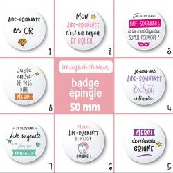 Badge épingle aide-soignante - 50 mm - Choix de l'image