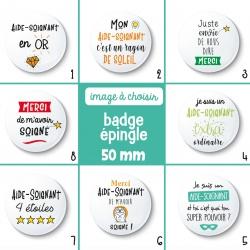 Badge épingle aide-soignant - 50 mm - Choix de l'image
