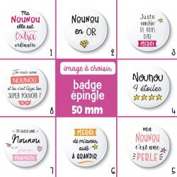 Badge épingle nounou - 50 mm - Choix de l'image
