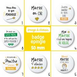 Badge épingle maître - 50 mm - Choix de l'image