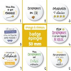 Badge épingle orthophoniste - 50 mm - Choix de l'image
