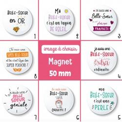 Magnet belle-soeur - 50 mm - Choix de l'image
