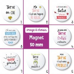 Magnet tatie - 50 mm - Choix de l'image