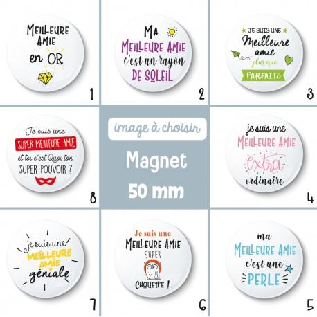 Magnet meilleure amie - 50 mm - Choix de l'image