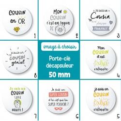 Porte-clé décapsuleur cousin - 50 mm - Choix de l'image