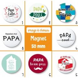 Magnet papa - 50 mm - Choix de l'image