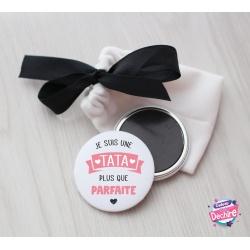 """Magnet """" Tata plus que parfaite """""""