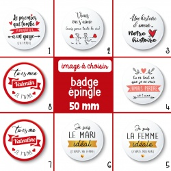 Badge épingle Saint Valentin - 50 mm - Choix de l'image