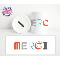 "Tirelire "" Merci """